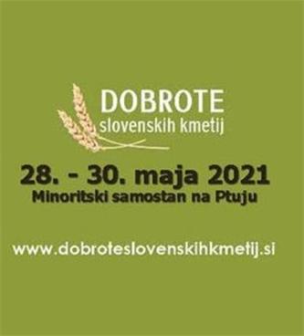 Državno ocenjevanje kmečkih prehranskih izdelkov - DOBROTE SLOVENSKIH KMETIJ PTUJ 2021